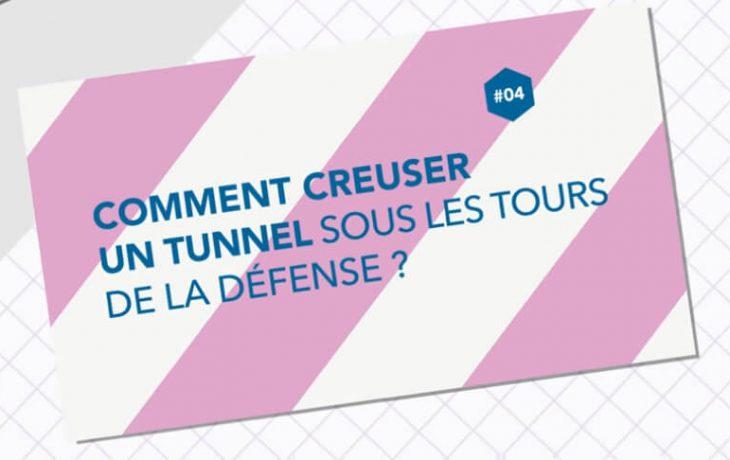 Comment creuser un tunnel sous les tours de la Défense?